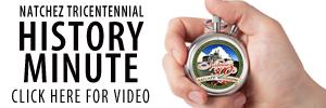 Natchez History Minute